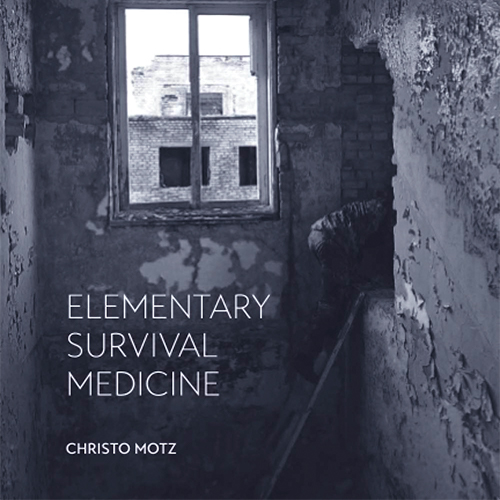 Survival medicine*Christo Motz describes how to survive crises successfully